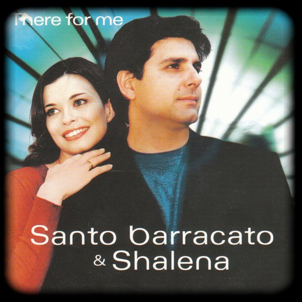 SANTO BARRACATO - THERE FOR ME