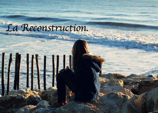 Chapitre 8 : La Reconstruction.
