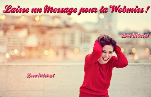 Laisse un message pour la Webmiss ! :)