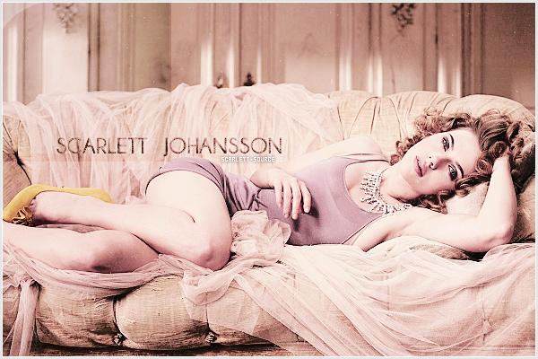 Bienvenue sur Scarlett-Source, ta nouvelle source d'actualité sur la belle Scarlett Johansson !