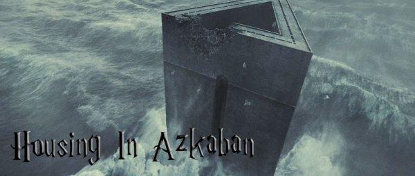 Housing In AzkabanPrésentation de la prison.