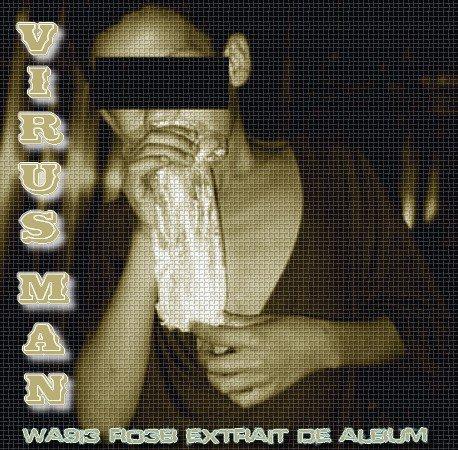 Wa9i3-Ro3b / Virus-Man - Wa9i3 - Ro3b (2011)