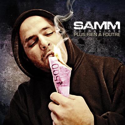 """Samm (Coloquinte) l'Album: """" Plus Rien à Foutre """""""