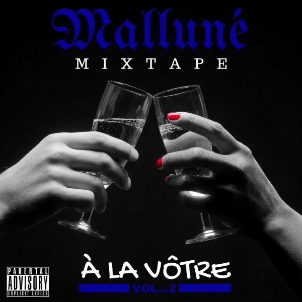 """Ma Nouvelle Mixtape """" À La Vôtre Vol. 2 """""""
