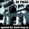 DJ Fikas - fraptape (2012)