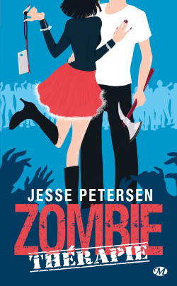 Zombie Thérapie de Jesse Petersen