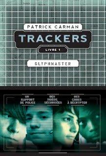 Trackers, livre 1: Glyphmaster de Patrick CARMAN