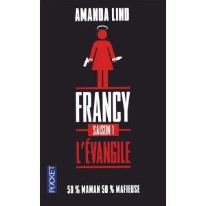 Francy, saison 1: l'Evangile d'Amanda Lind