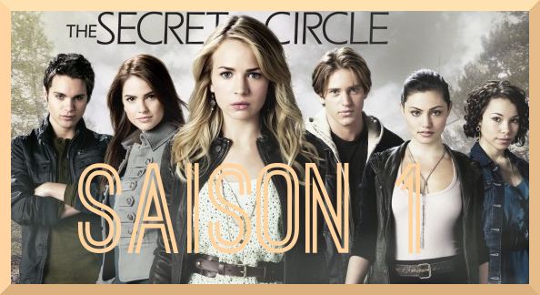 SAISON 1 : The secret circle