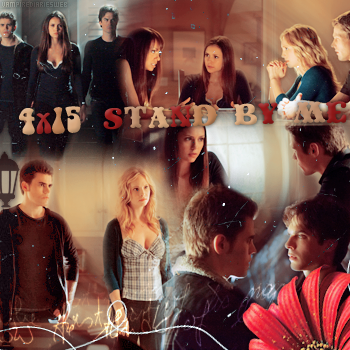 ‡ VAMPIREDIARIESWEB ________#Article Episode: 4X15 - Stand By Me «You and Katherine have a lot more in commun than just your looks.»_____'.____~ _Création_ ¦ _Inspi décoration_ ¦ _Newsletter_
