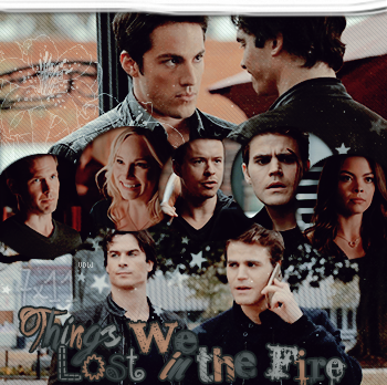 ‡ VAMPIREDIARIESWEB ________#Article Episode: 7x11 - Things We Lost in the Fire «You and Katherine have a lot more in commun than just your looks.»_____'.____~ _Création_ ¦ _Inspi décoration_ ¦ _Newsletter_