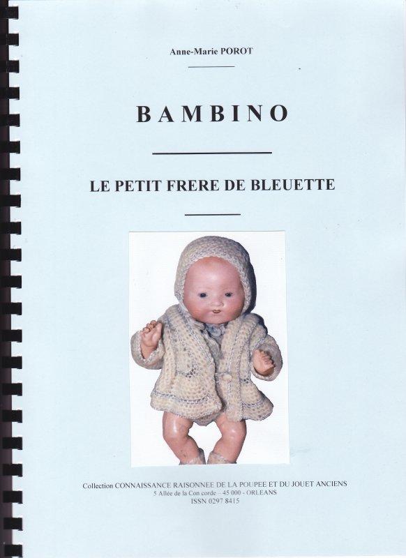 Livre Anne Marie Porot sur BAMBINO LE PETIT FRERE DE BLEUETTE