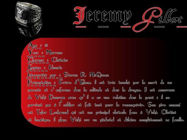 Jeremy Gilbert  Newsletter   _|   Personnages   _|   Saison 1   _|   Saison 2    _|    Saison 3    _|  Saison 4