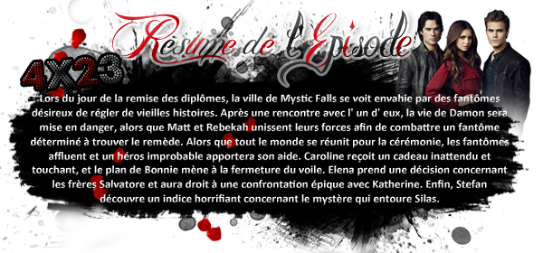 ♦ TheVampireDiaries-Mania.skyblog.com, Blog Source sur la série The Vampire Diaries  __Article : Saison 4 - Episode 23_________________________________________Newsletter_ | _Création_ | _Décoration__
