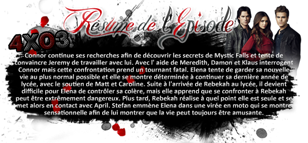 ♦ TheVampireDiaries-Mania.skyblog.com, Blog Source sur la série The Vampire Diaries  __Article : Saison 4 - Episode 03  : The Rager________________________________Newsletter_ | _Création_ | _Décoration__