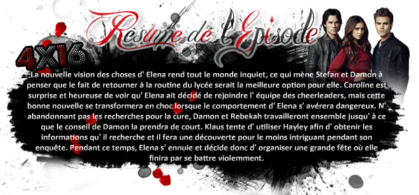 ♦ TheVampireDiaries-Mania.skyblog.com, Blog Source sur la série The Vampire Diaries  __Article : Saison 4 - Episode 16_________________________________________Newsletter_ | _Création_ | _Décoration__