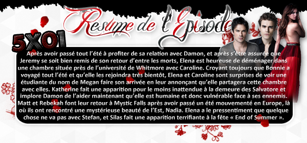 ♦ TheVampireDiaries-Mania.skyblog.com, Blog Source sur la série The Vampire Diaries  __Article : Saison 5 - Episode 01_________________________________________Newsletter_ | _Création_ | _Décoration__