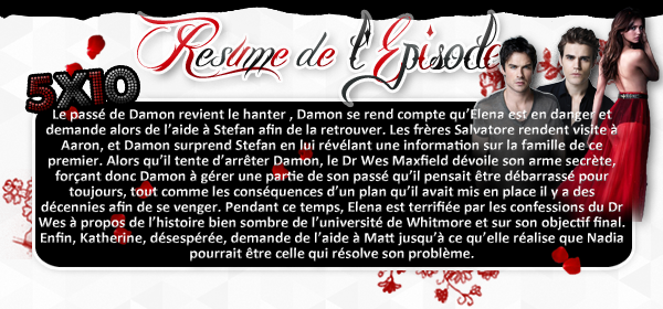 ♦ TheVampireDiaries-Mania.skyblog.com, Blog Source sur la série The Vampire Diaries  __Article : Saison 5 - Episode 10_________________________________________Newsletter_ | _Création_ | _Décoration__