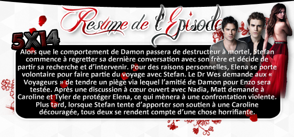 ♦ TheVampireDiaries-Mania.skyblog.com, Blog Source sur la série The Vampire Diaries  __Article : Saison 5 - Episode 14_________________________________________Newsletter_ | _Création_ | _Décoration__