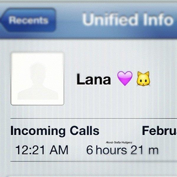 """. Stella ne lâche plus Telana. Même pas par téléphone: 6h21mn de communication. Respect. C'est mignon """"Lana"""" comme surnom. *on s'en fout*"""
