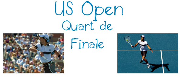 62. US Open - Quart de Finale