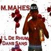 MMAHES - 1L De Rhom Dans Le Sang