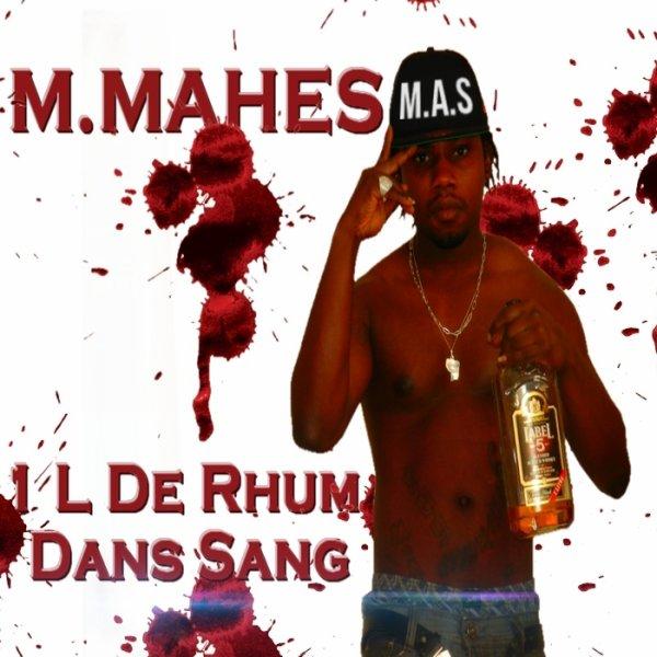 1L De Rhum Dans Le Sang  / MMAHES - 1L De Rhom Dans Le Sang (2013)