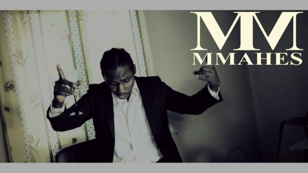 MMAHES - VIDEO COMING SOON