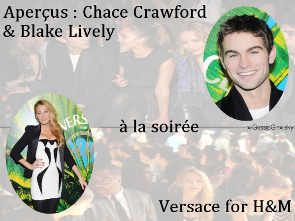 Chace Crawdord & Blake Lively à la soirée Versace for H&M.