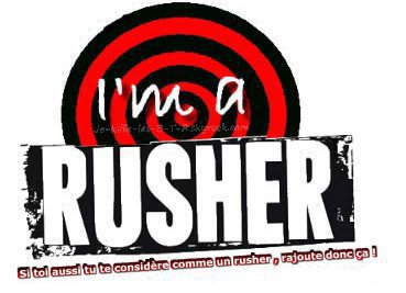 I'm a Rusher!