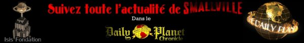 "- DAILY PLANET CHRONICLE "" Edition N°26 "" -"