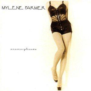 Mylène Farmer - Anamorphosé (1995)