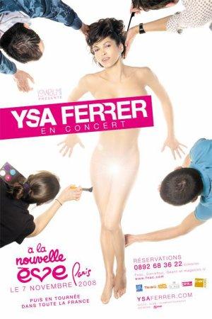 Ysa ferrer à la Nouvelle Eve (2008)
