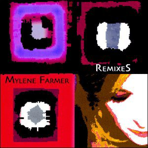 Mylène Farmer - RemiXes (2003)