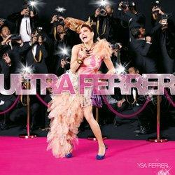 Ysa Ferrer - Ultra Ferrer (2010)