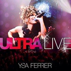 Ysa Ferrer - Ultra Live à Bobino (2011)