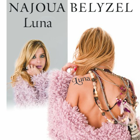 "Najoua Belyzel - ""Luna"" (Clip officiel)"