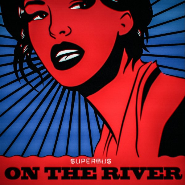Superbus - On the river (Lyrics video)