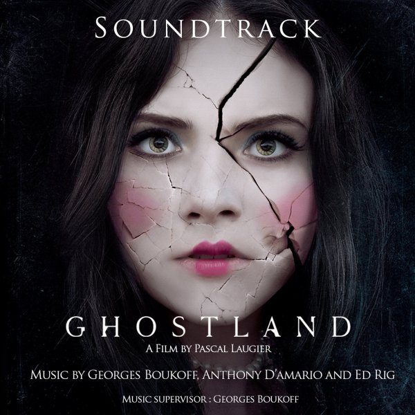 Ghostland - Soundtrack