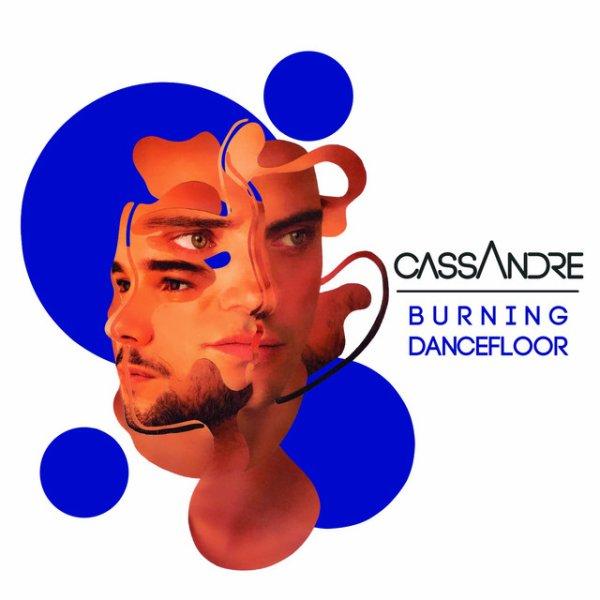CASSANDRE - Burning Dancefloor - Lyrics Video (French)