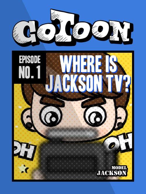 GOTOON || Chapitre 1 : Où est la Jackson TV (Version Française)
