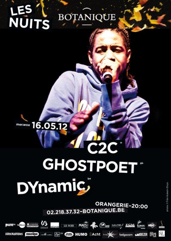 DYnamic + C2C + Ghostpoet aux NUITS BOTA 16/05/12