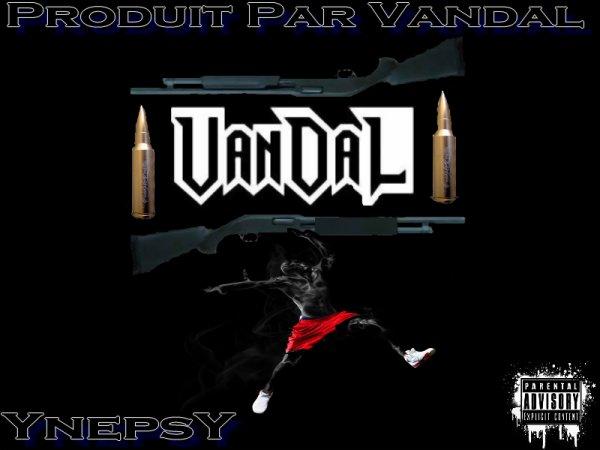 YnepsY / Vandal--Un Son Qui Juge (2011)