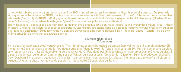 >> New NCIS photos with Cote+ news en vrac