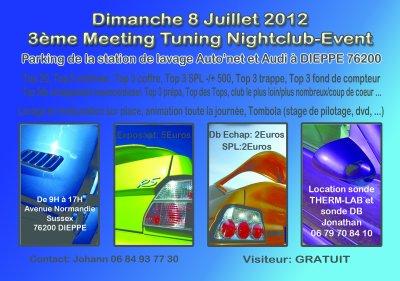 3 ème meeting tuning Nightclub event à Dieppe le dimanche 8 juillet 2012