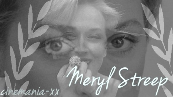 Meryl Streep : filmographie