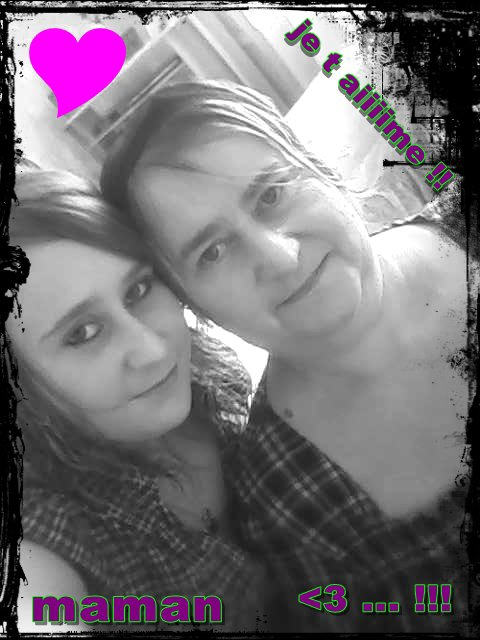 moii & ma mere <3 ღ