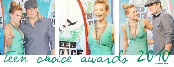 Teen Choice Award 2010 • • • __________________________________________________________________________________________________ ________HTTP://HIL4RY-DUFF.SKYBLOG.COM