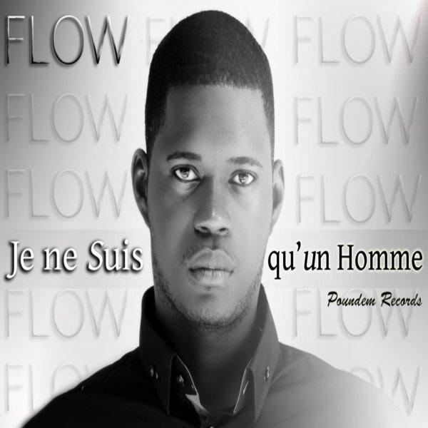 """Flow """"Je ne suis qu'un homme"""" (teaser)  (2012)"""