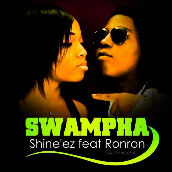 "Shine'ez feat Ronron ""Swampha""         ....   (2012)"